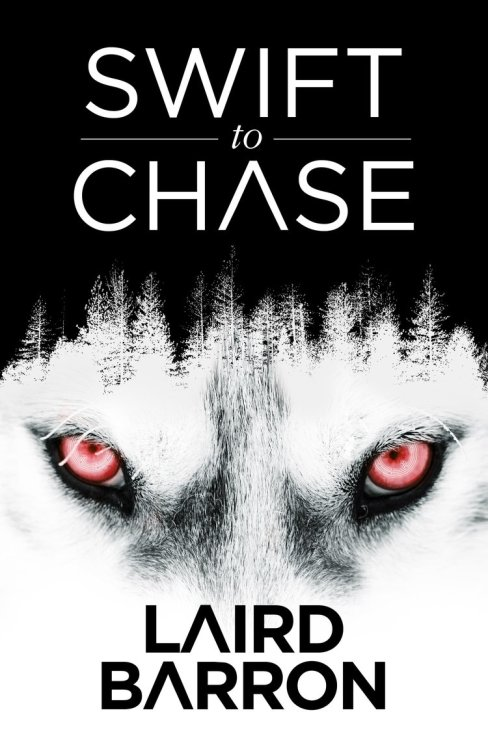 Book Review : Laird Barron - Swift to Chase (2016)